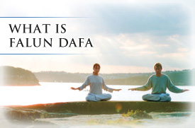 What is Falun Dafa